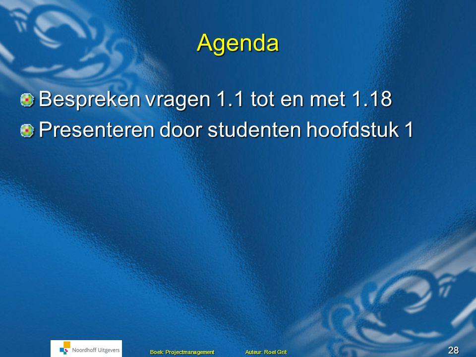 Agenda Bespreken vragen 1.1 tot en met 1.18