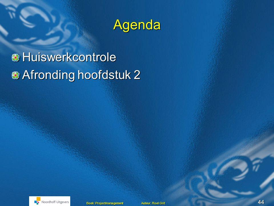 Agenda Huiswerkcontrole Afronding hoofdstuk 2