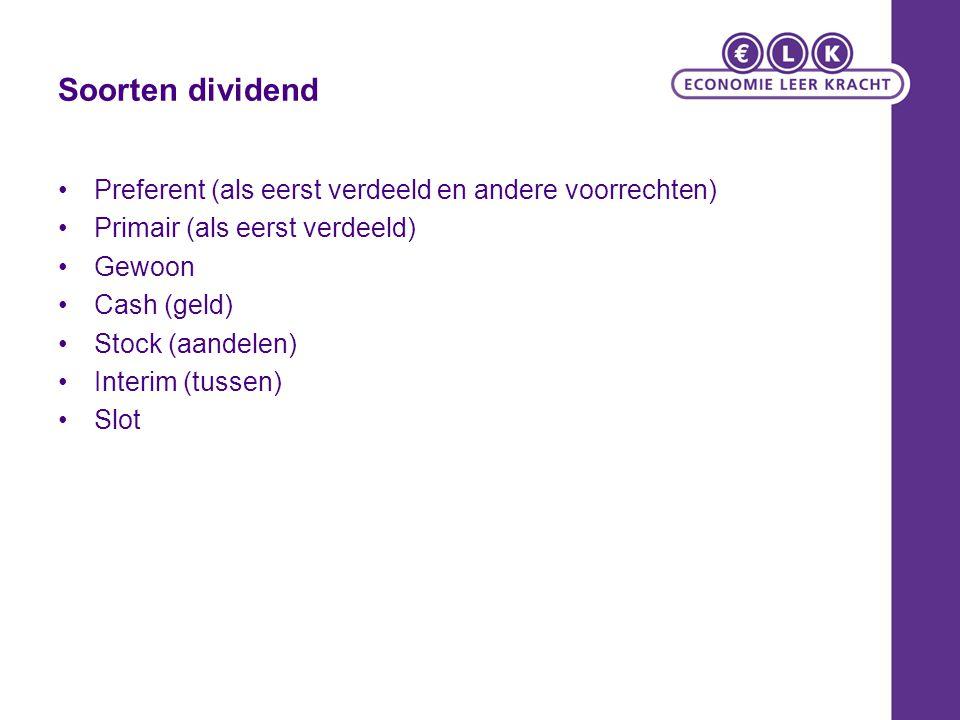 Soorten dividend Preferent (als eerst verdeeld en andere voorrechten)