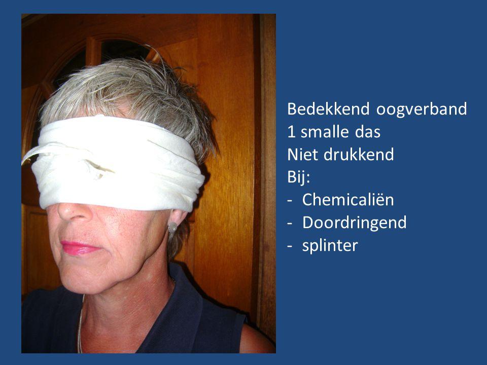 Bedekkend oogverband 1 smalle das Niet drukkend Bij: Chemicaliën Doordringend splinter