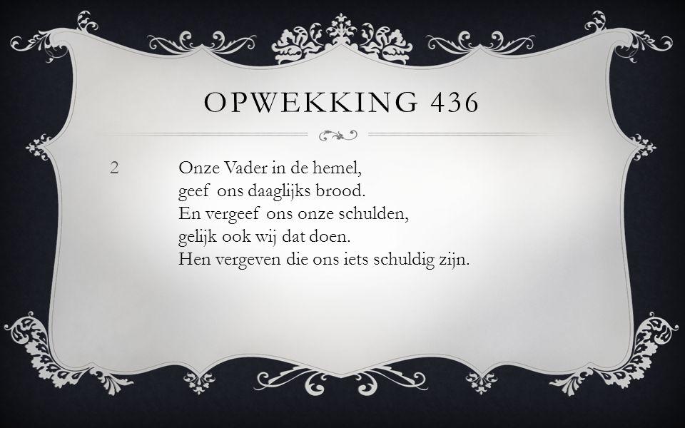 Opwekking 436