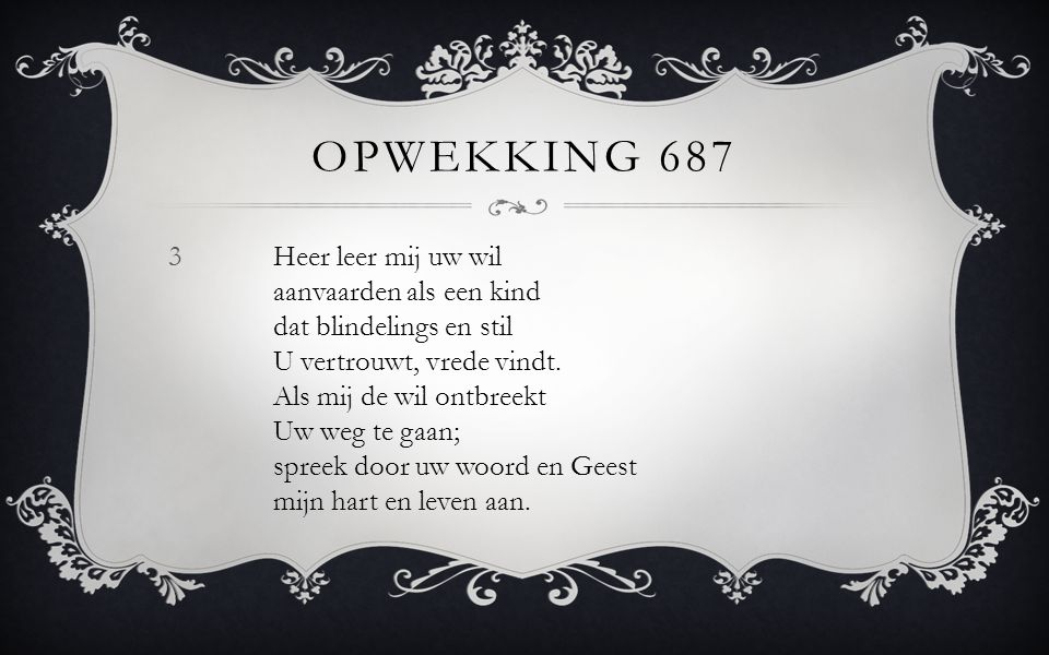 Opwekking 687