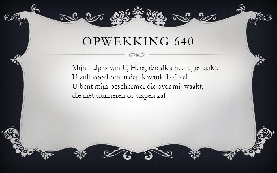 Opwekking 640