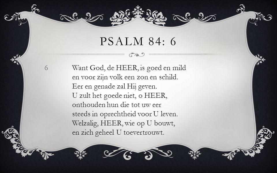 Psalm 84: 6