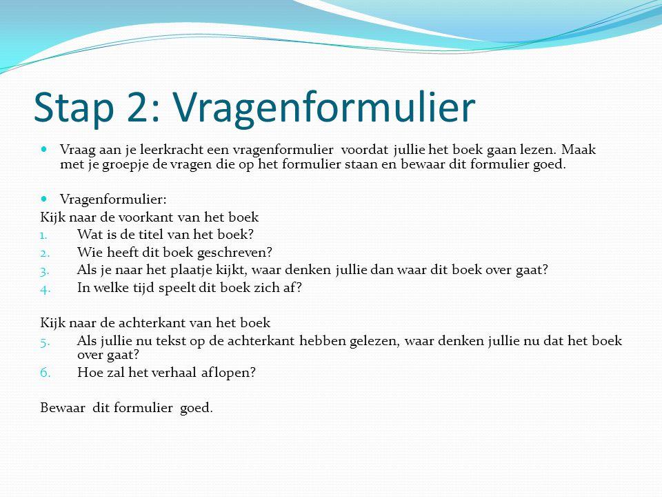 Stap 2: Vragenformulier
