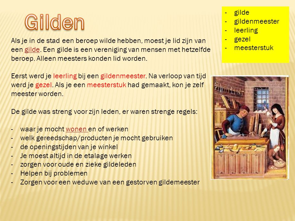 Gilden gilde gildenmeester leerling gezel meesterstuk