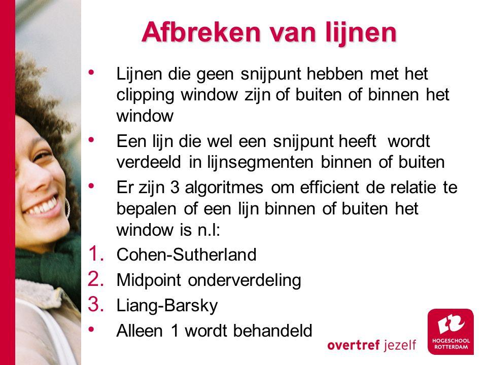 Afbreken van lijnen Lijnen die geen snijpunt hebben met het clipping window zijn of buiten of binnen het window.