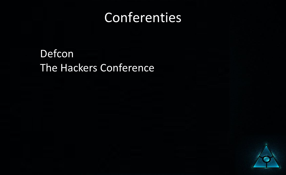 Conferenties Defcon The Hackers Conference
