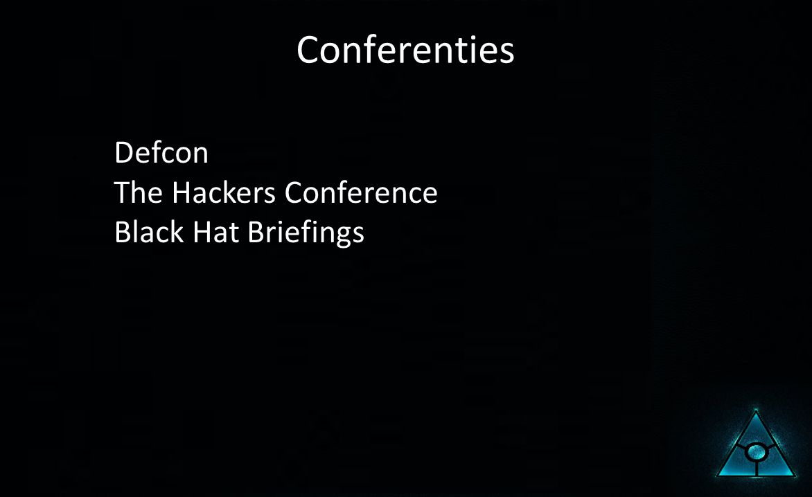 Conferenties Defcon The Hackers Conference Black Hat Briefings