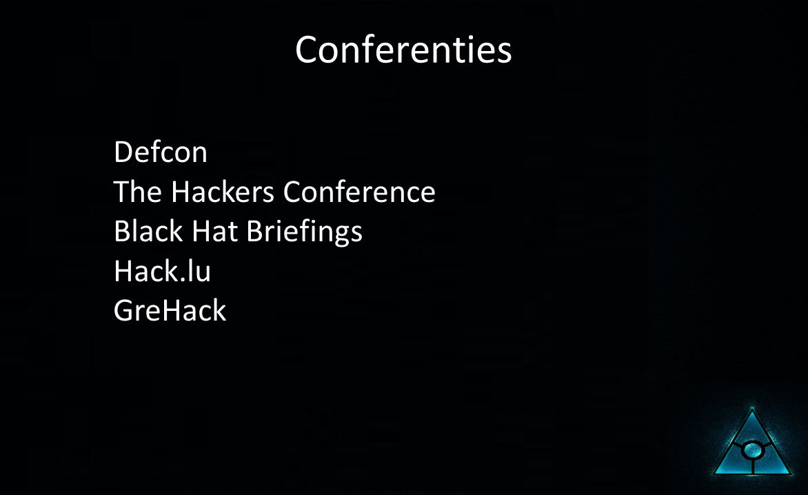Conferenties Defcon The Hackers Conference Black Hat Briefings Hack.lu