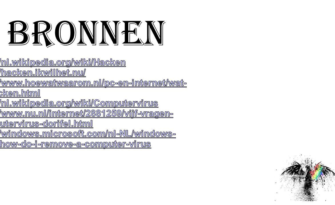 BRONNEN http://nl.wikipedia.org/wiki/Hacken http://hacken.ikwilhet.nu/