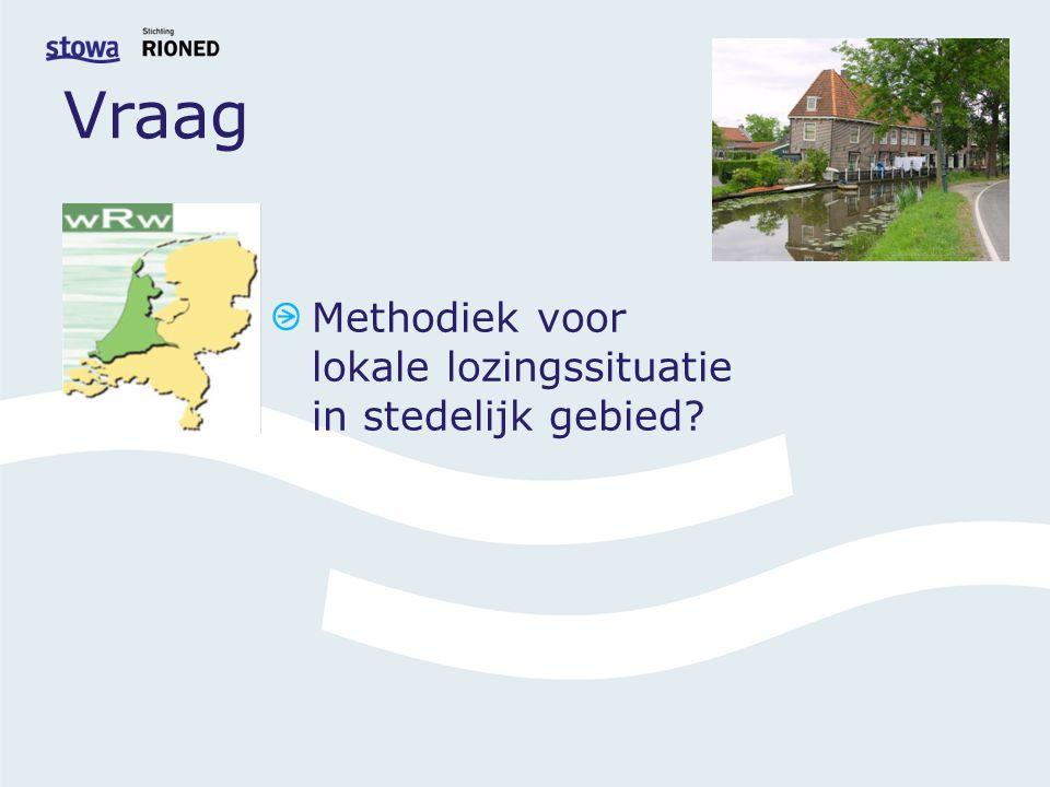 Vraag Methodiek voor lokale lozingssituatie in stedelijk gebied