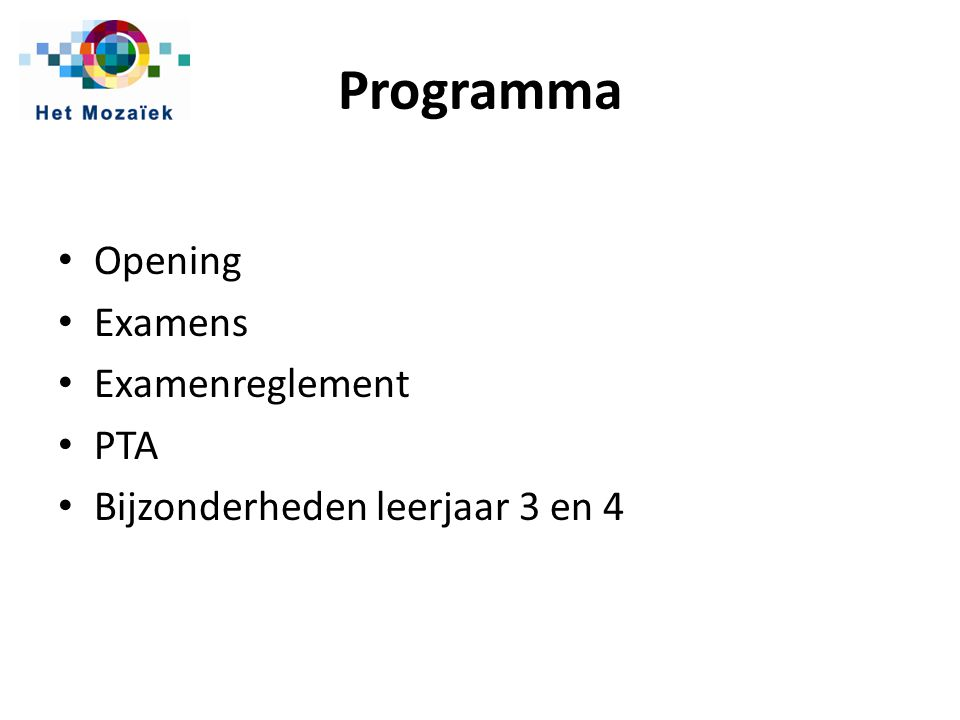Programma Opening Examens Examenreglement PTA