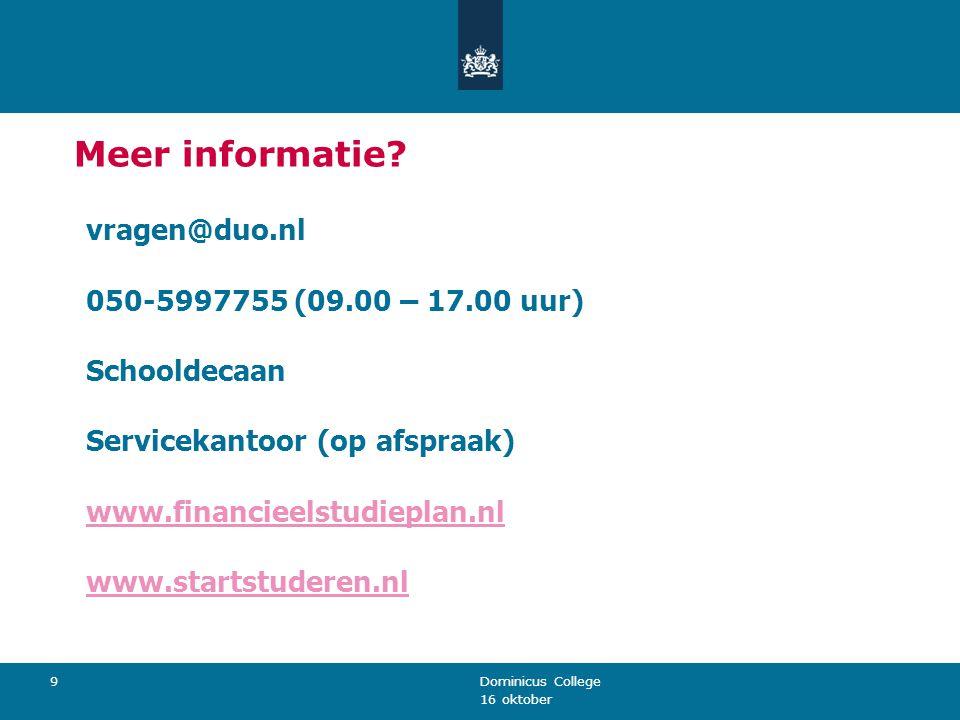 Meer informatie vragen@duo.nl 050-5997755 (09.00 – 17.00 uur)
