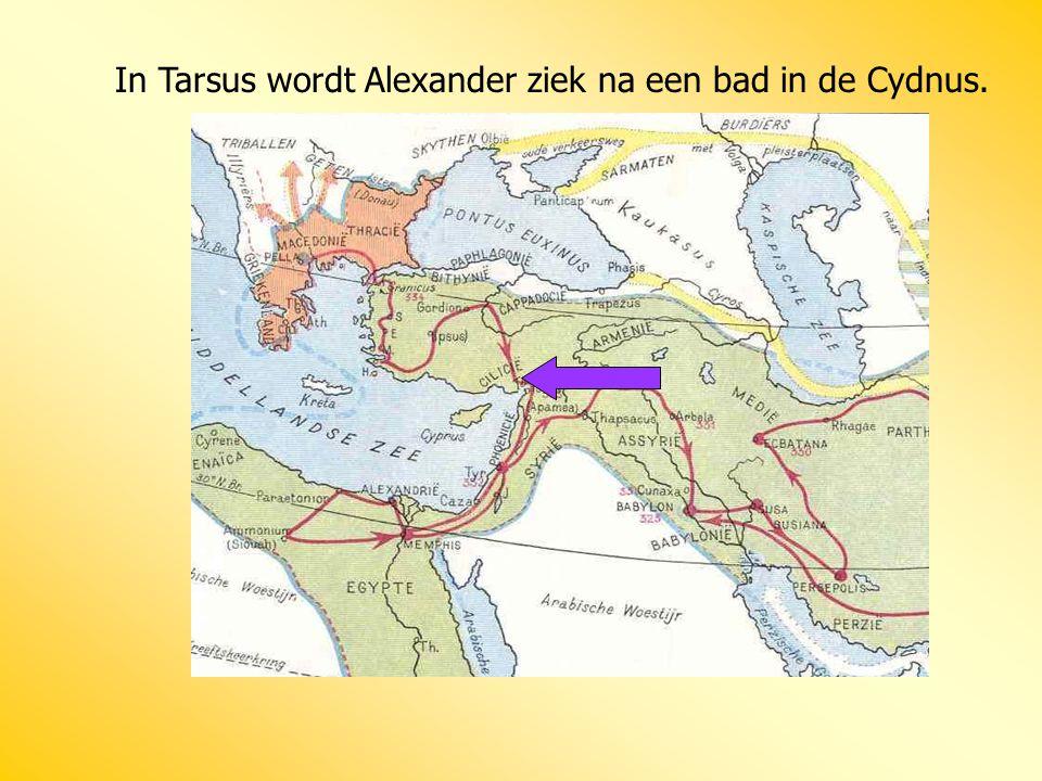 In Tarsus wordt Alexander ziek na een bad in de Cydnus.