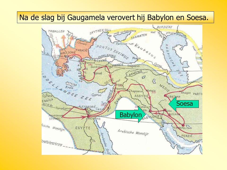 Na de slag bij Gaugamela verovert hij Babylon en Soesa.