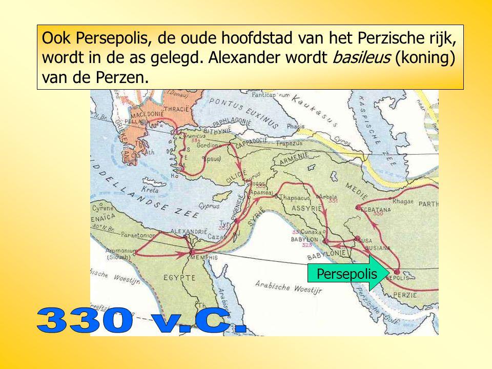 Ook Persepolis, de oude hoofdstad van het Perzische rijk, wordt in de as gelegd. Alexander wordt basileus (koning) van de Perzen.
