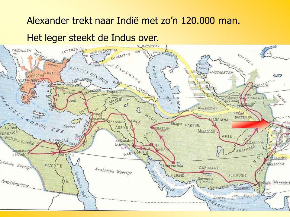 Alexander trekt naar Indië met zo'n 120.000 man.