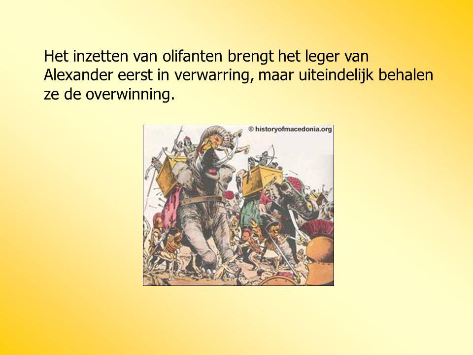 Het inzetten van olifanten brengt het leger van Alexander eerst in verwarring, maar uiteindelijk behalen ze de overwinning.
