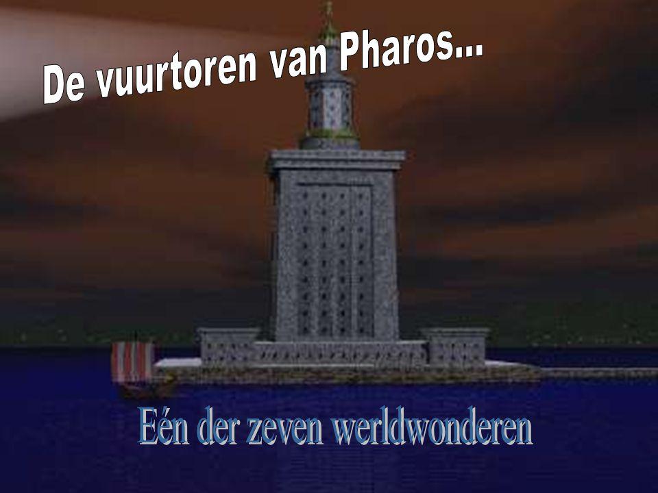 De vuurtoren van Pharos...