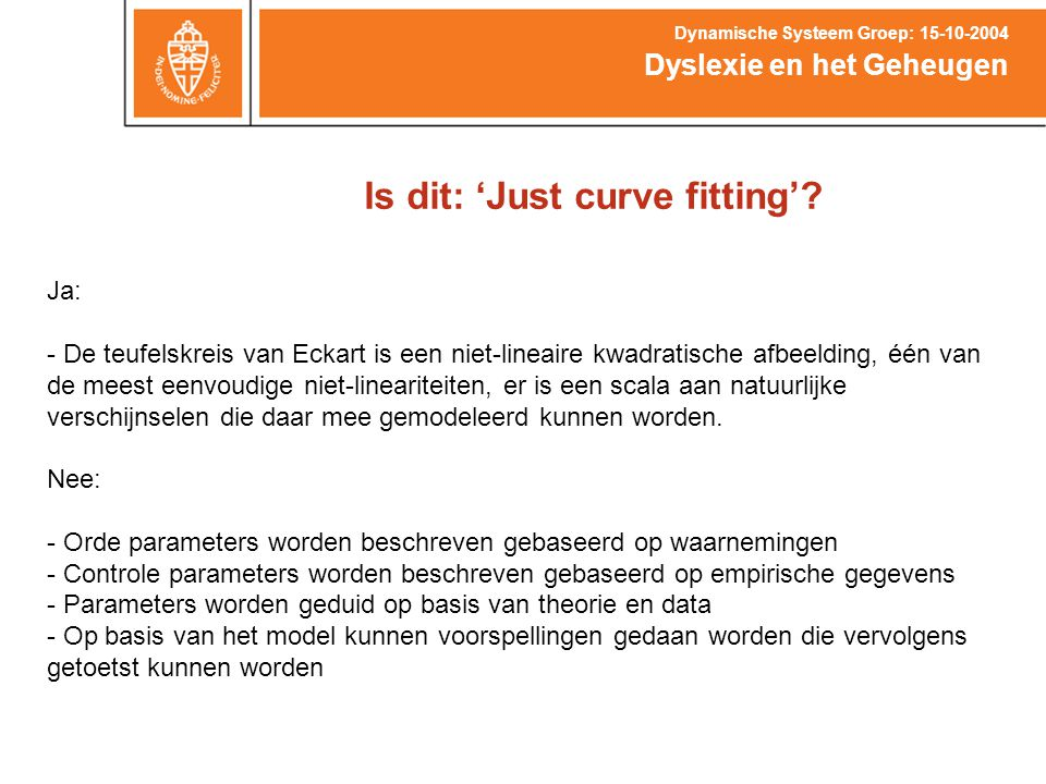 Is dit: 'Just curve fitting'