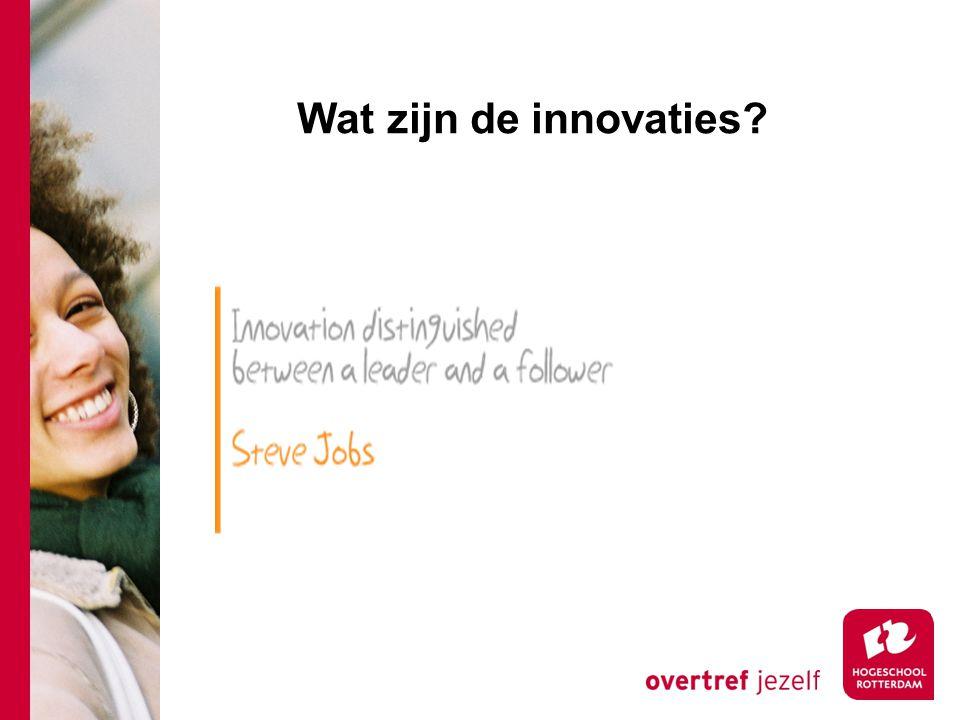 Wat zijn de innovaties Onderscheidt zich