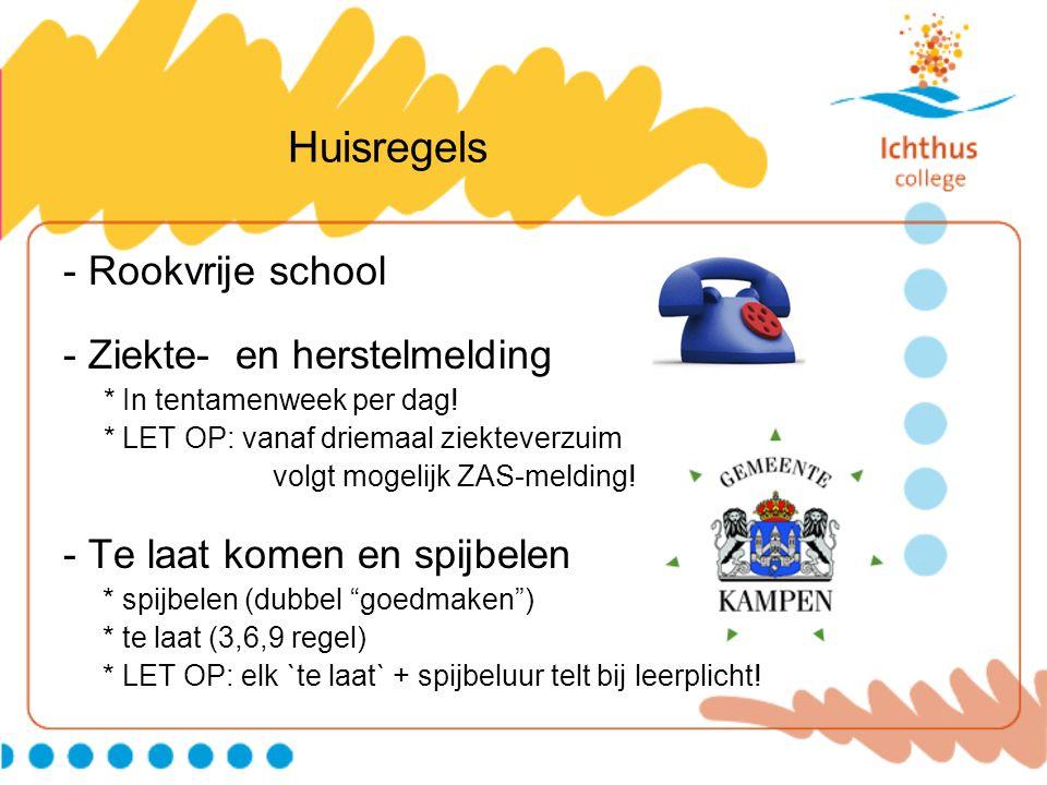 Huisregels - Rookvrije school - Ziekte- en herstelmelding