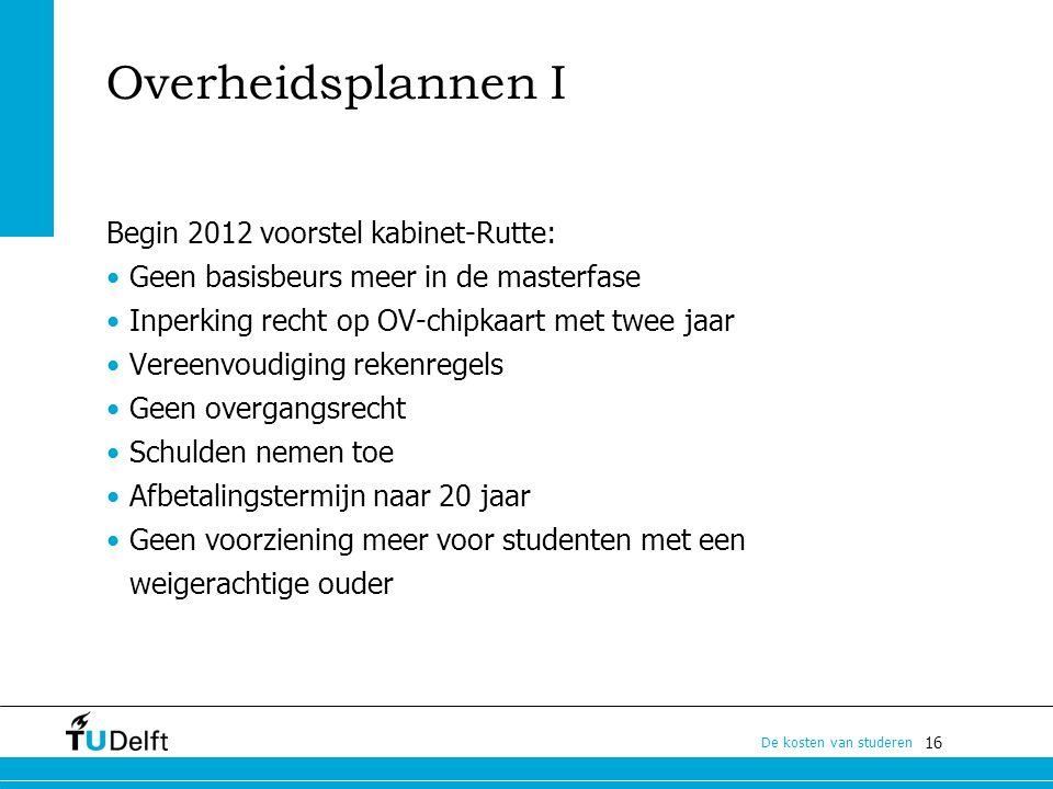 Overheidsplannen I Begin 2012 voorstel kabinet-Rutte: