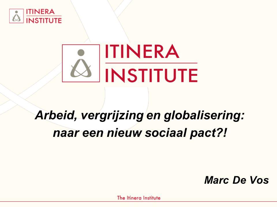 Arbeid, vergrijzing en globalisering: naar een nieuw sociaal pact !