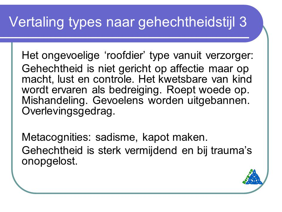 Vertaling types naar gehechtheidstijl 3