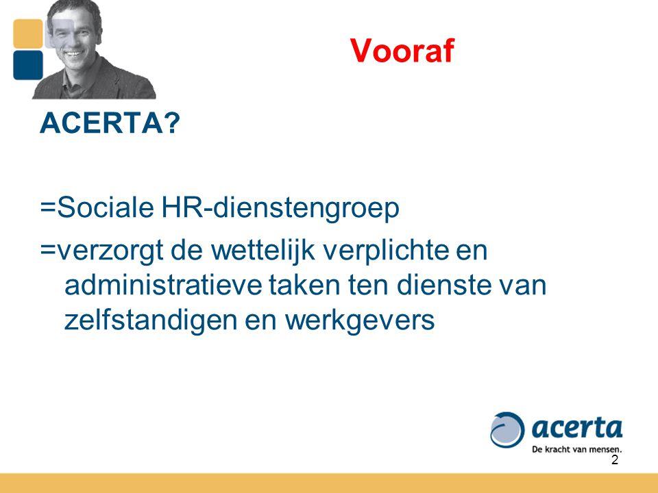 Vooraf ACERTA =Sociale HR-dienstengroep