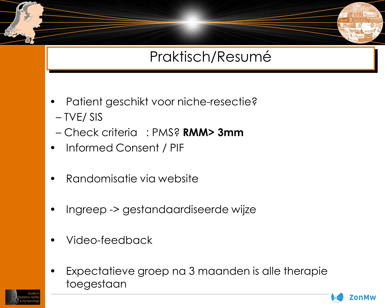 Praktisch/Resumé Patient geschikt voor niche-resectie TVE/ SIS