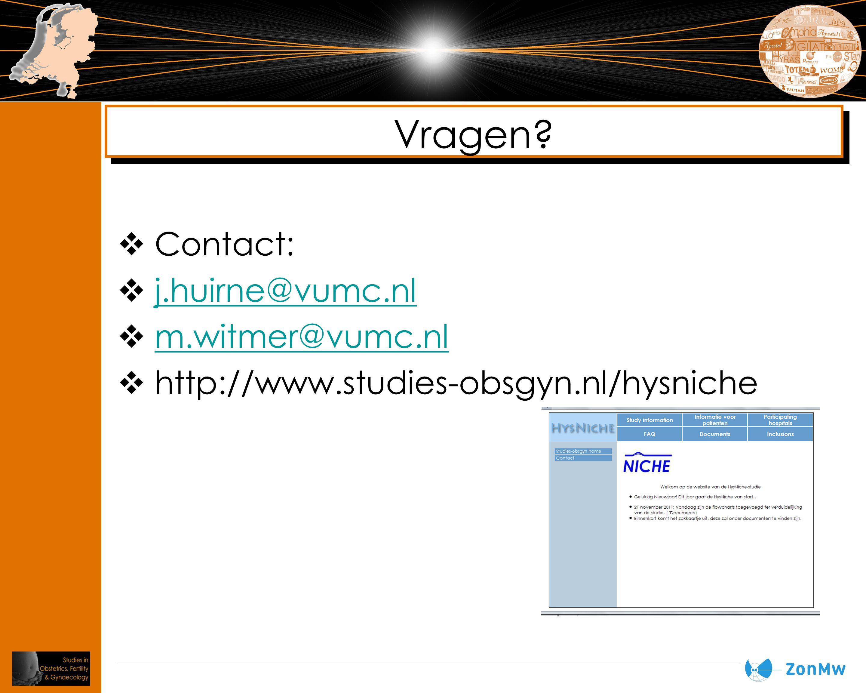 Vragen Contact: j.huirne@vumc.nl m.witmer@vumc.nl