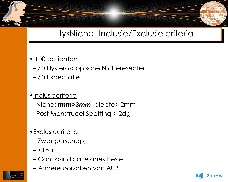 HysNiche Inclusie/Exclusie criteria