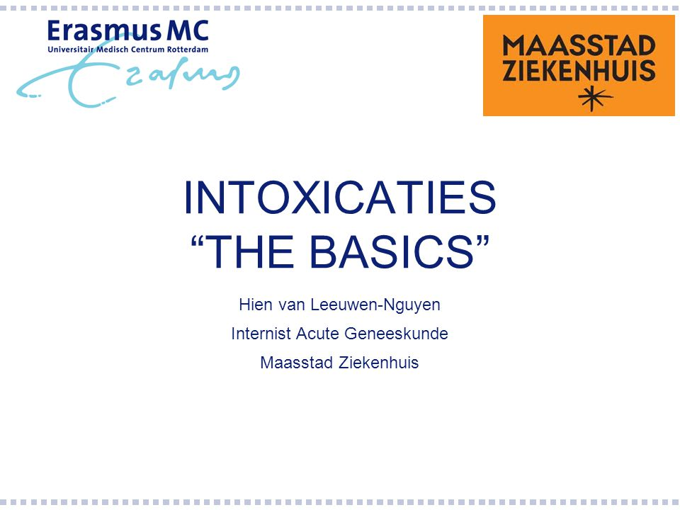 INTOXICATIES THE BASICS