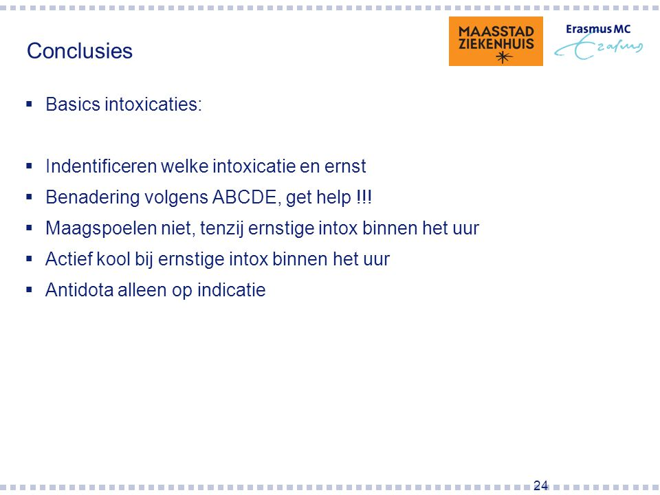 Conclusies Basics intoxicaties: