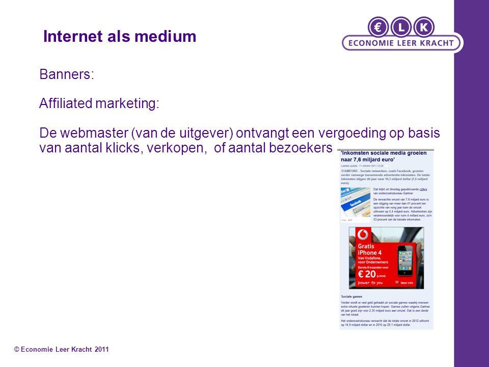 Internet als medium Banners: Affiliated marketing:
