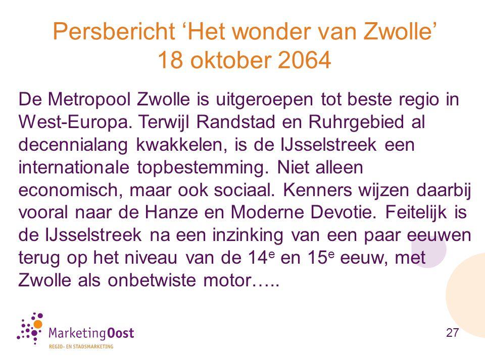 Persbericht 'Het wonder van Zwolle' 18 oktober 2064
