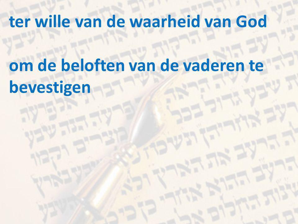 ter wille van de waarheid van God