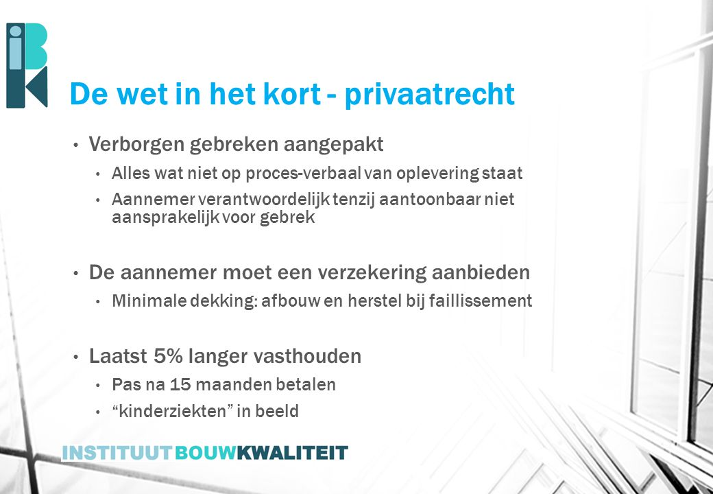 De wet in het kort - privaatrecht