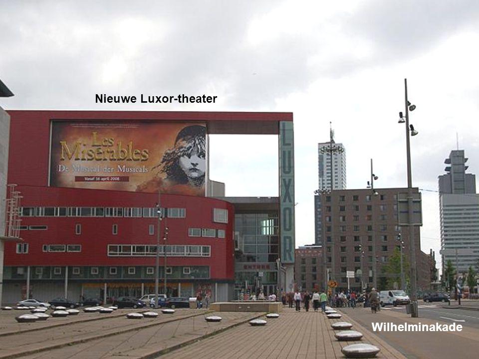 Nieuwe Luxor-theater Wilhelminakade