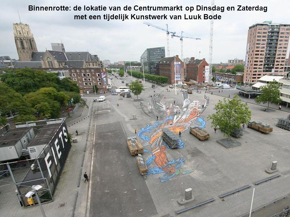 Binnenrotte: de lokatie van de Centrummarkt op Dinsdag en Zaterdag