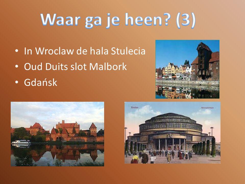Waar ga je heen (3) In Wroclaw de hala Stulecia