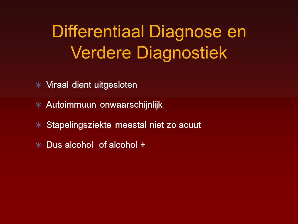 Differentiaal Diagnose en Verdere Diagnostiek