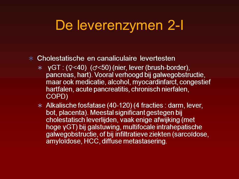 De leverenzymen 2-I Cholestatische en canaliculaire levertesten