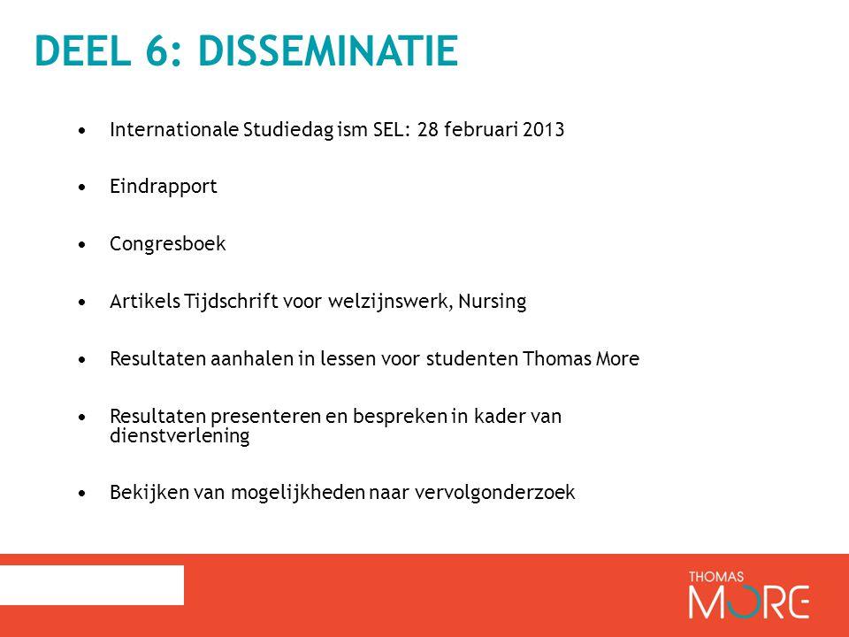 Deel 6: disseminatie Internationale Studiedag ism SEL: 28 februari 2013. Eindrapport. Congresboek.