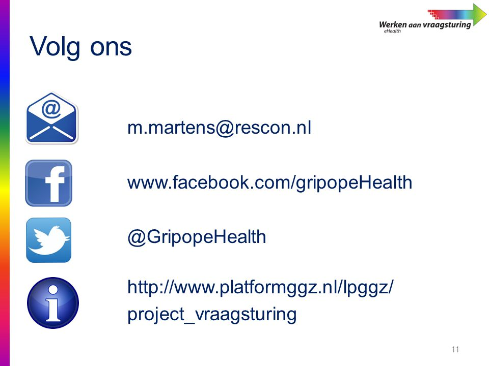 Volg ons m.martens@rescon.nl www.facebook.com/gripopeHealth