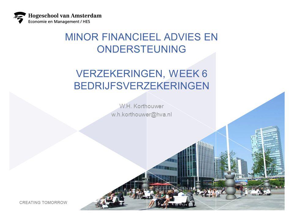 7-4-2017 Minor Financieel advies en ondersteuning Verzekeringen, week 6 bedrijfsverzekeringen. W.H. Korthouwer.