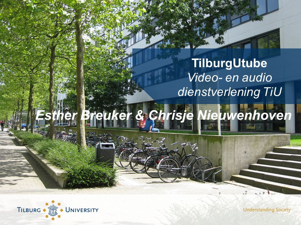 TilburgUtube Video- en audio dienstverlening TiU