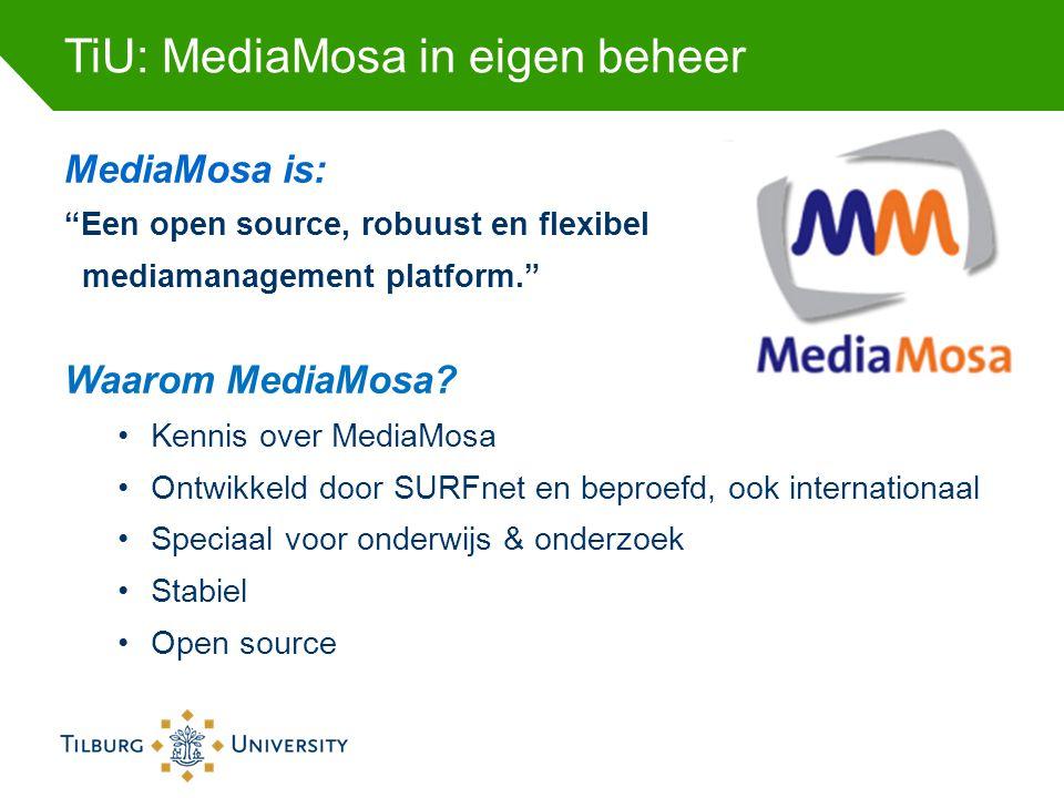 TiU: MediaMosa in eigen beheer